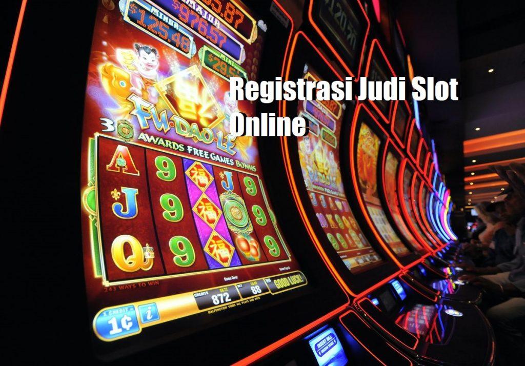 Registrasi Judi Slot Online
